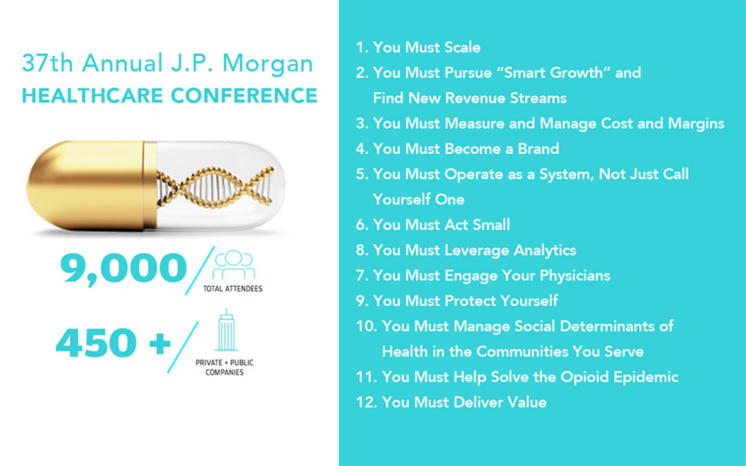 Top 12 takeaways from the 2018 JP Morgan Healthcare Conference